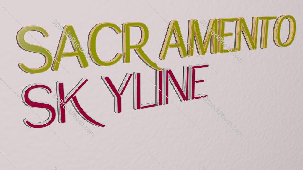 sacramento skyline text on the wall