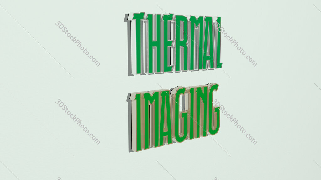 thermal imaging text on the wall