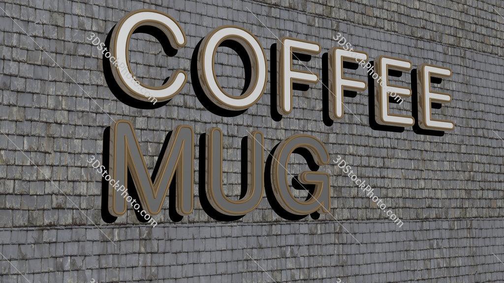 coffee mug text on textured wall