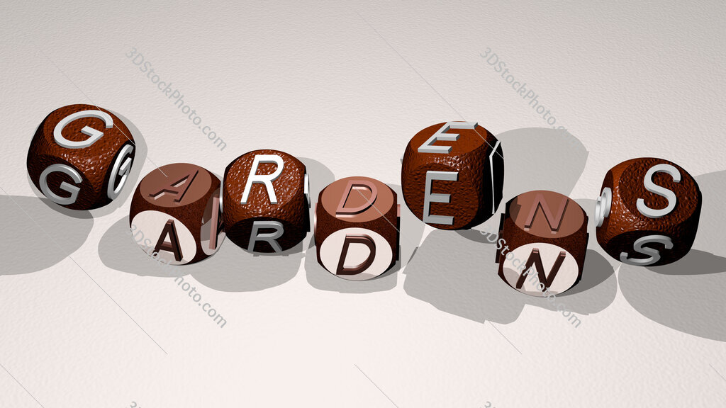gardens text by dancing dice letters