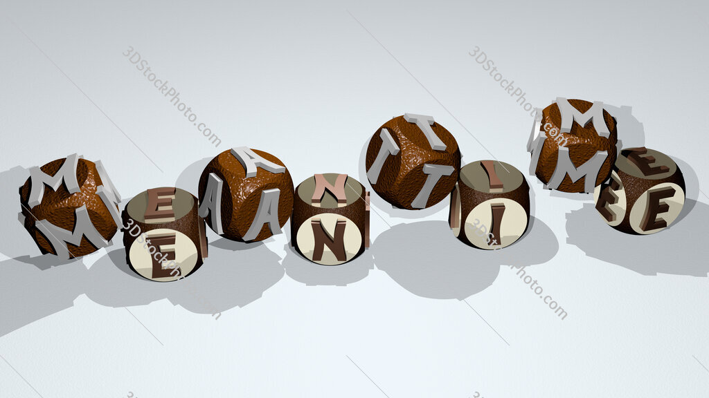 meantime text by dancing dice letters