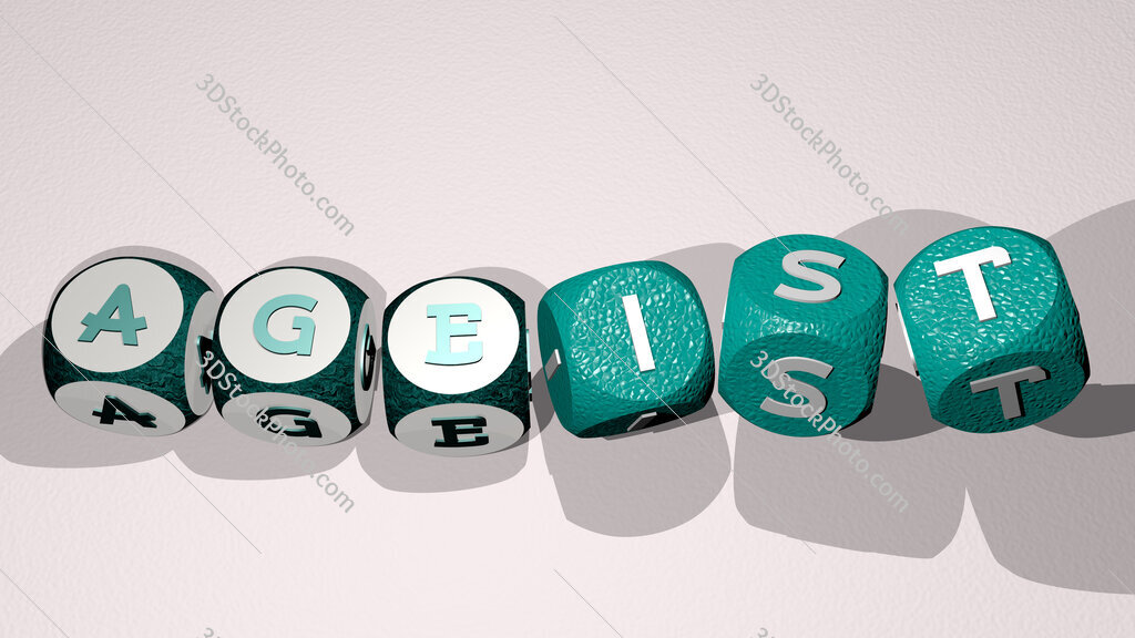 ageist text by dancing dice letters