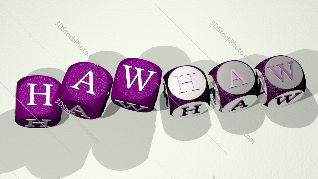 hawhaw text by dancing dice letters