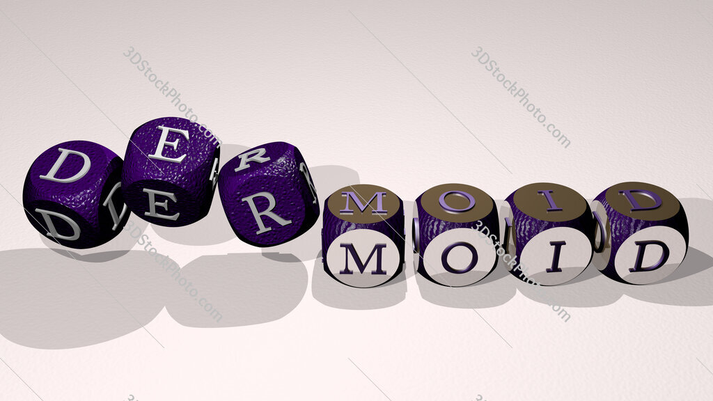 dermoid text by dancing dice letters
