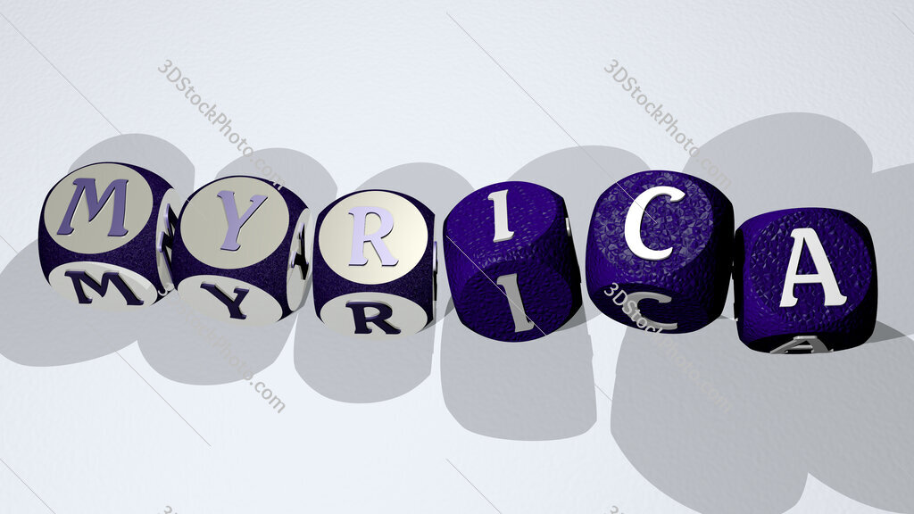 myrica text by dancing dice letters