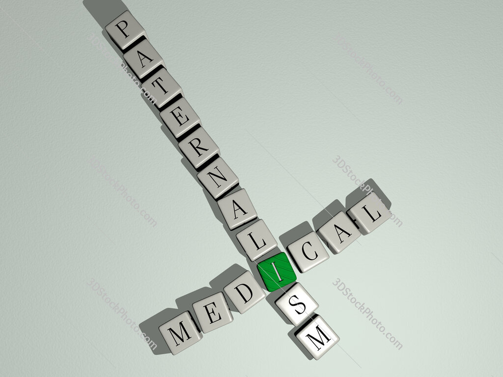 Medical paternalism crossword by cubic dice letters