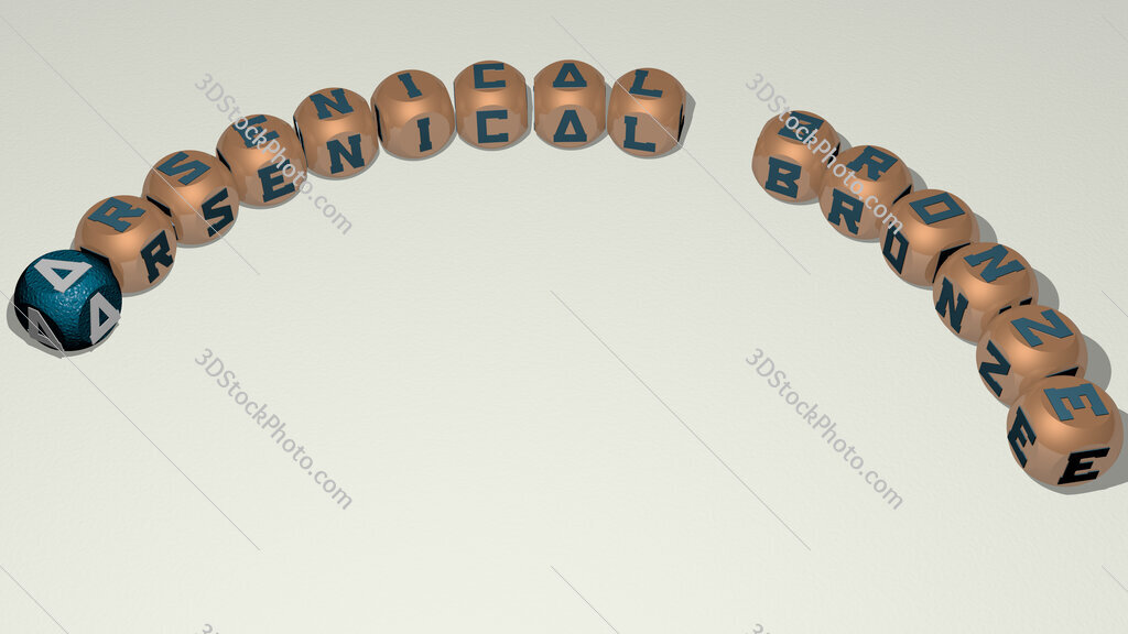 Arsenical bronze curved text of cubic dice letters