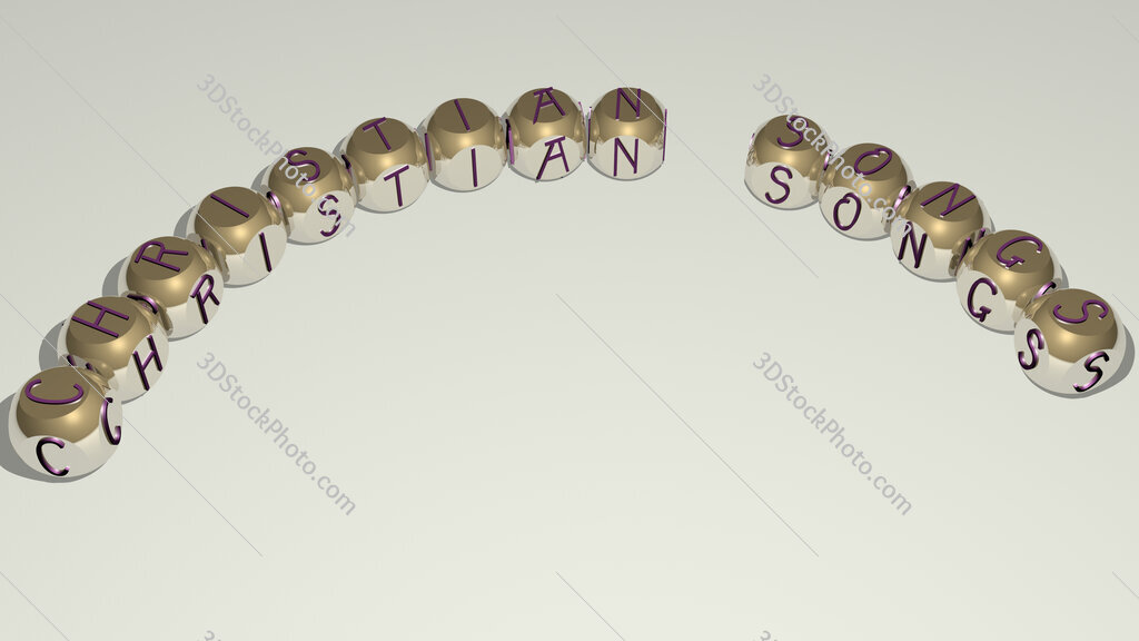 Christian Songs curved text of cubic dice letters