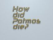 How did Patmos die?