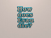 How does Esau die?