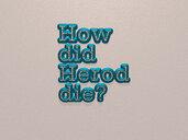 How did Herod die?