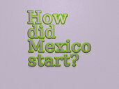 How did Mexico start?