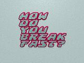 How do you break fast?
