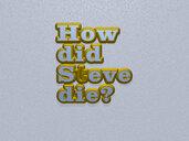 How did Steve die?