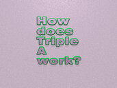 How does Triple A work?