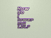 How do I lower my LDL?
