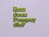 How does Pompey die?