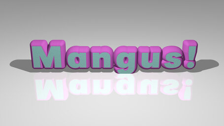 Mangus!