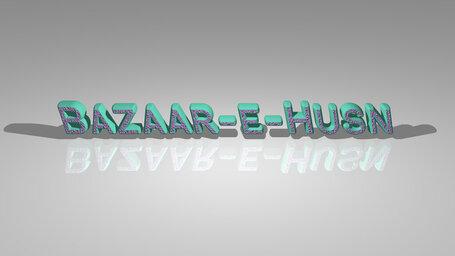 Bazaar e Husn
