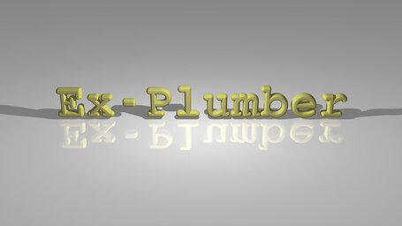 Ex-Plumber