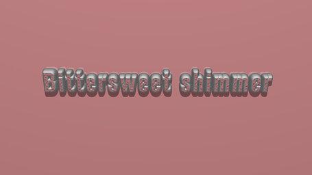 Bittersweet shimmer