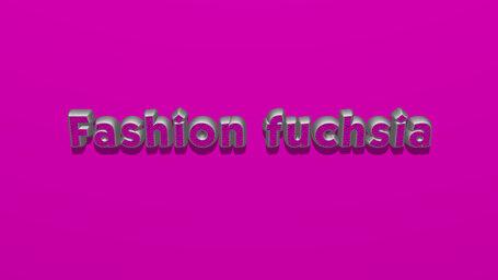 Fashion fuchsia