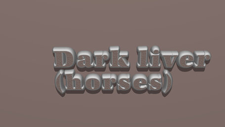 Dark liver (horses)