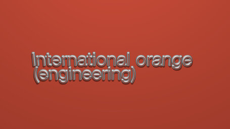 International orange (engineering)