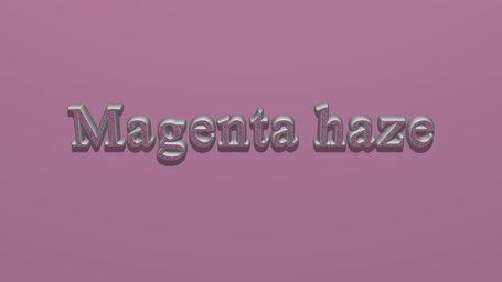 Magenta haze