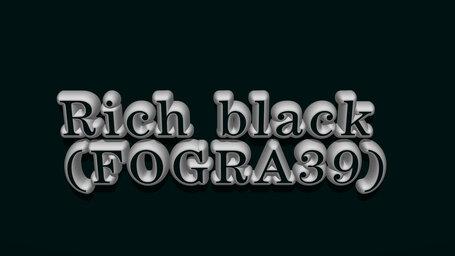 Rich black (FOGRA39)
