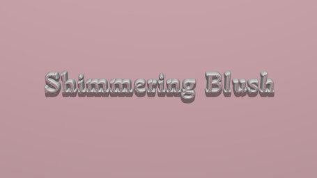Shimmering Blush