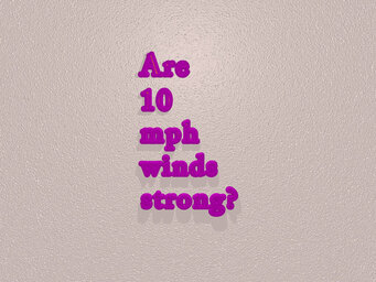 Are 10 mph winds strong?