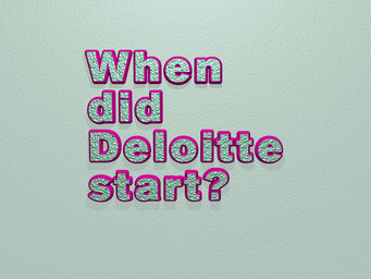 When did Deloitte start?