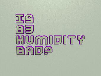 Is 83 Humidity bad?