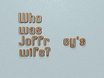 Who was Joffrey's wife?