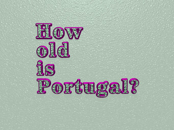 How old is Portugal?