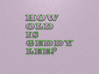 How old is Geddy Lee?