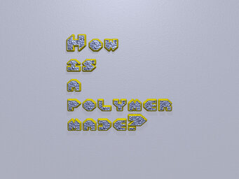 How is a polymer made?