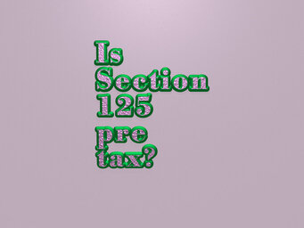 Is Section 125 pre tax?