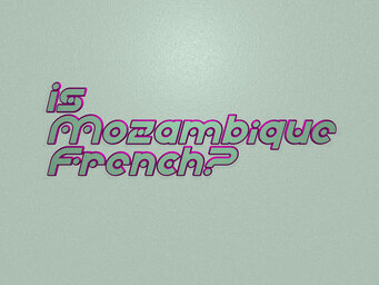 Is Mozambique French?