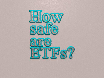 How safe are ETFs?