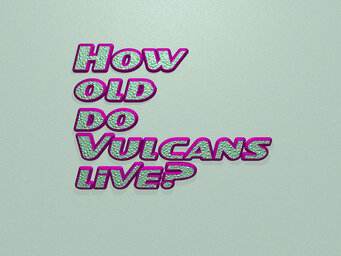 How old do Vulcans live?