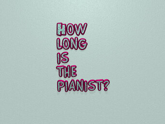 How long is the pianist?