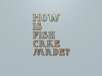 How is fish cake made?
