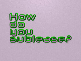 How do you sublease?