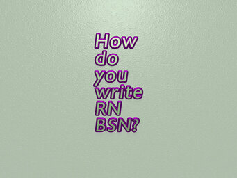 How do you write RN BSN?