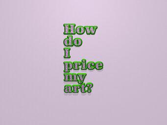 How do I price my art?
