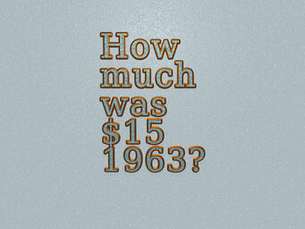 How much was $15 1963?
