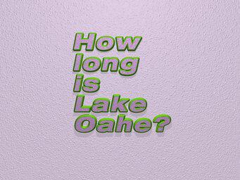 How long is Lake Oahe?