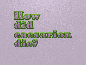 How did caesarion die?